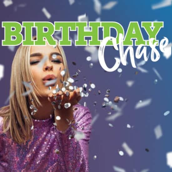 Birthday Chase Promotion
